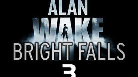 Bright_Falls_Episode_3_The_prequel_to_Alan_Wake_'Lights_Out'