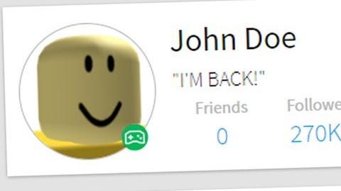 JOHN DOE RETURNS TO ROBLOX