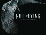 Art of Dying: Vices and Virtues