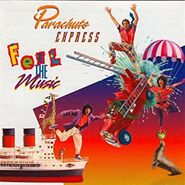 Parachute Express Feel The Music