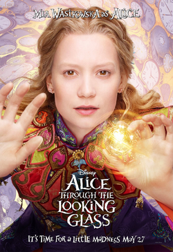 Alice Through the Looking Glass - promotional image - Alice.png