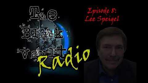 Ep-8 - Lee Speigel on The Black Vault Radio w John Greenewald, Jr.