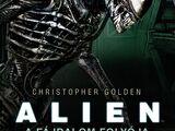 Alien: A Fájdalom Folyója