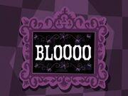 Bloooo title card.jpg