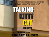 Talking Kitty Cat: The Movie