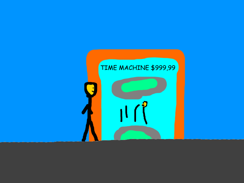 Timemachineissupercoolsoiamgoingtogetoneverse