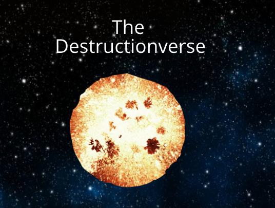 Destructionverse