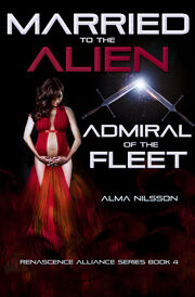 Married to the Alien Admrial of the Fleet Book 4 fandom.jpg