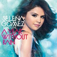 Selena-Gomez-and-The-Scene-A-Year-Without-Rain.jpg