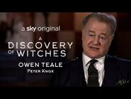 Owen Teale talks Peter Knox - A Discovery Of Witches - Series 1