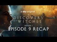 A Discovery Of Witches- Series 2 Episode 9 in 120 seconds