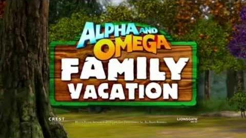 Alpha and Omega 5 Family Vacation Official Trailer
