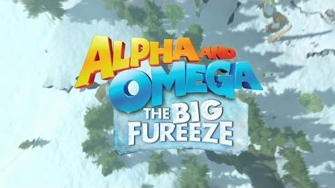 Alpha and Omega 7 The Big Fureeze Official Trailer