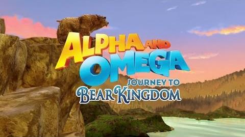 Alpha and Omega 8 Journey to Bear Kingdom Official Trailer