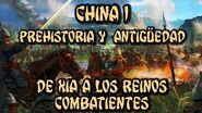 CHINA 1 Antigüedad - Xia, Sheng, Zhou y Reinos Combatientes