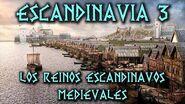 ESCANDINAVIA 3 Los Reinos Escandinavos Medievales y las Cruzadas Bálticas