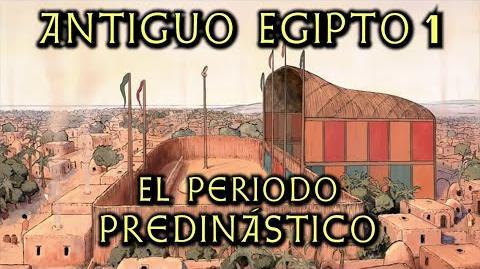 ANTIGUO EGIPTO 1 El Periodo Predinástico y las primeras dinastías de faraones (Docu Historia)