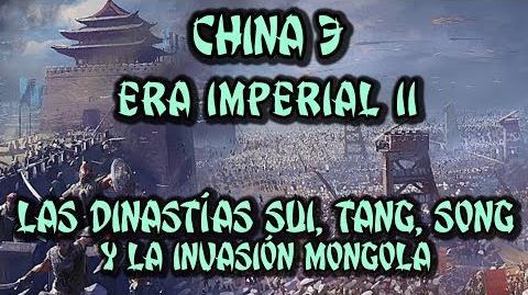 CHINA 3 Era Imperial (Parte 2) - Dinastías Sui, Tang, Song y la invasión mongola (Docu Historia)
