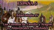 ESPAÑA 5 Edad Media (4ª parte) - Las Coronas de Castilla y Aragón vs