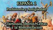 ESPAÑA 1 Prehistoria y Antigüedad - Tartessos, Íberos, Celtas y Romanización