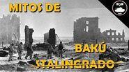2 2 Mitos de Stalingrado y el Petróleo del Cáucaso