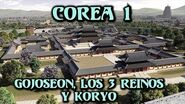 COREA 1 Gojoseon, los Tres Reinos y Koryo