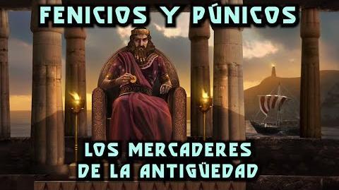 FENICIOS Y PÚNICOS Los Mercaderes de la Antigüedad (Documental Historia)
