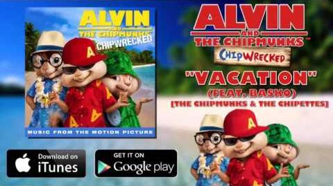 Alvin_And_The_Chipmunks_3-_Vacation_(OFFICIAL_SOUNDTRACK)_Full_song