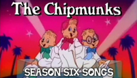 The Chipmunks Season Six Songs Card.png