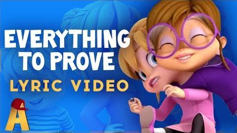"""Everything To Prove"" Lyrics Video! NUTS2U Alvin and the Chipmunks"