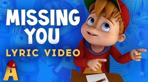 """Missing You"" Lyrics Video! NUTS2U Alvin and the Chipmunks"