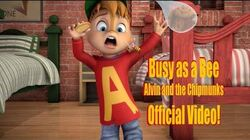 """Busy_As_A_Bee""_Official_Music_Video_by_Alvin_and_The_Chipmunks"