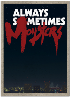 Always-sometimes-monster-poster-two.png