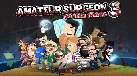 Official Amateur Surgeon 3 Trailer