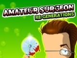 Amateur Surgeon 4: Re-Generations