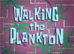 Walking the Plankton.png
