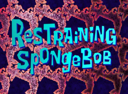 Restraining SpongeBob.png