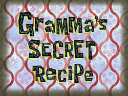 Gramma's Secret Recipe.png
