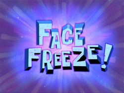 Face Freeze!.png