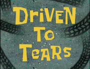 Driven to Tears.png