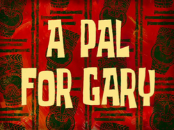 A Pal for Gary.png