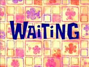 Waiting.png