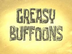 Greasy Buffoons.png
