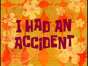 I Had an Accident.png