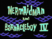 Mermaid Man and Barnacle Boy IV.png