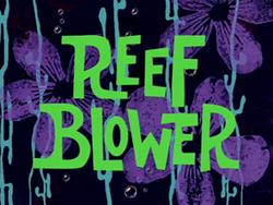 Reef Blower.png