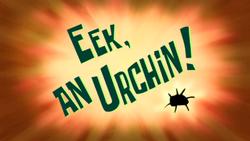 Eek, an Urchin!.png