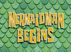 Mermaid Man Begins.png