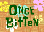 Once Bitten.png