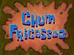 Chum Fricassee.png
